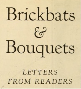 Brickbats and Bouquets title