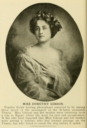 Dorothy Gibson saved the mov pic world apr-june '12