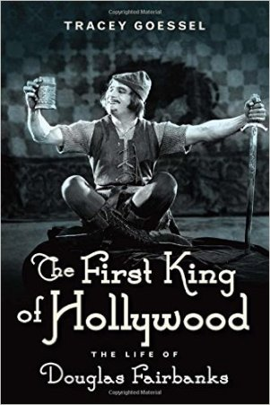 http://www.amazon.com/The-First-King-Hollywood-Fairbanks/dp/1613734042