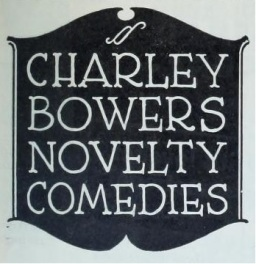 Charley Bowers Novelty Comedies