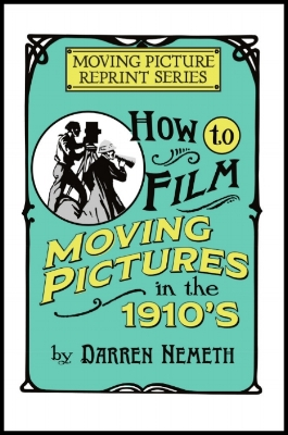 How_To_Film_1910s-Hard_Wrap-Cover-FINAL4.jpg