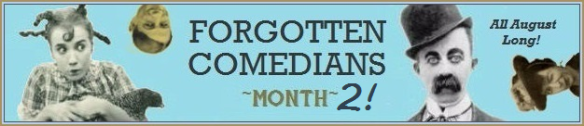 Forgotten Comedians Month Two 1